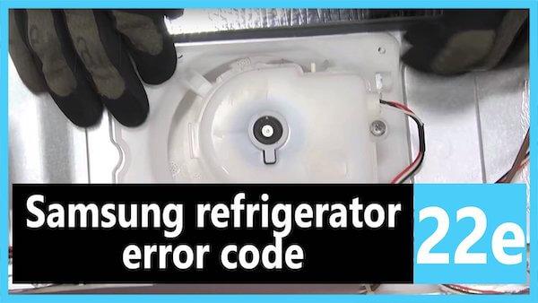 Samsung-refrigerator-error-code-22E